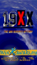 19XX: The War Against Destiny (US 951207)